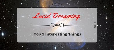 Top 5 Interesting Things About Lucid Dreaming